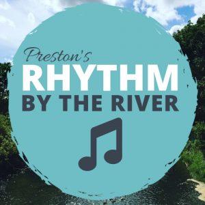 Preston's Rhythm by the River @ Trailhead Park